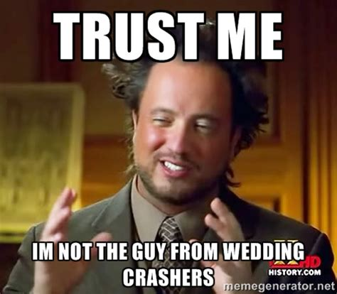 Wedding Crashers I Ll Find You by Wedding Crasher Quotes Ill Find You Quotesgram