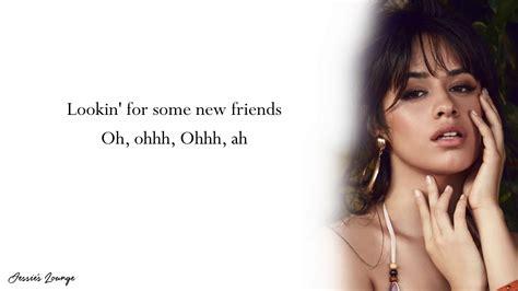 camila cabello real friends lyrics youtube - Camila Cabello Real Friends Lyrics