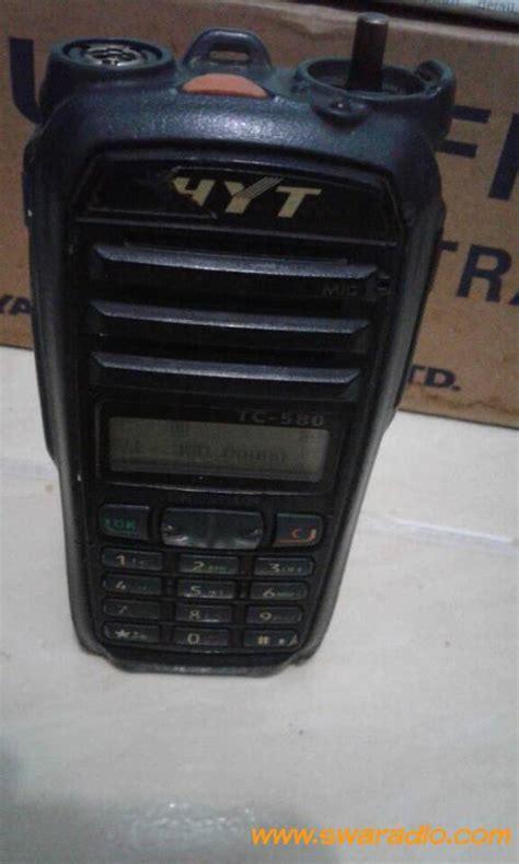 Hyt Tc 700 Uhf Alternatif Ht Motorola dijual ht hytera hyt tc 580 uhf 350 390 mhz rx tx normal swaradio