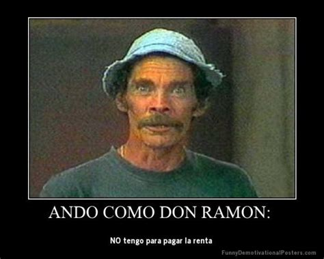 Don Ramon Meme - 36 best images about el chavo del 8 on pinterest memes