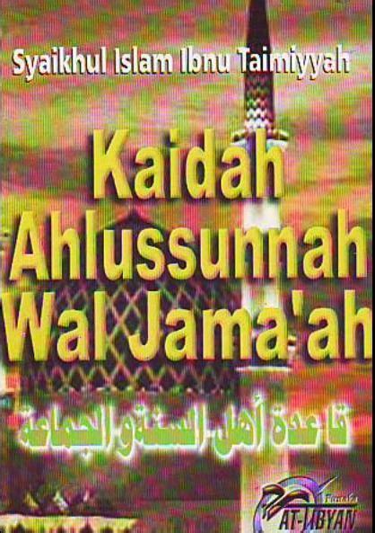 Manhaj Ahlus Sunnah Dalam Tazkiyatun Nufus kaidah ahlus sunnah wal jama ah ibnu taimiyah elsunnah