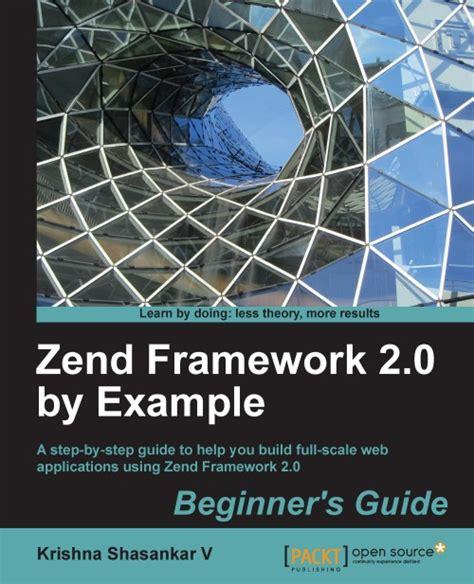 zend framework 2 layout phtml zend framework 2 0 by exle beginner s guide packt books
