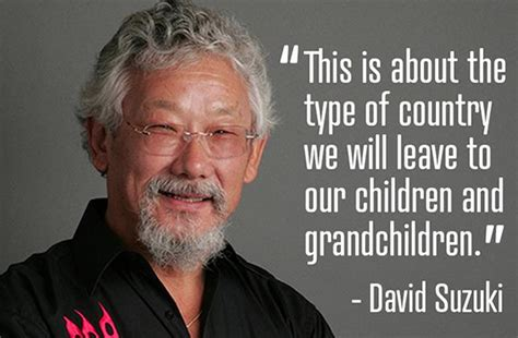 David Suzuki News David Suzuki Quotes Quotesgram