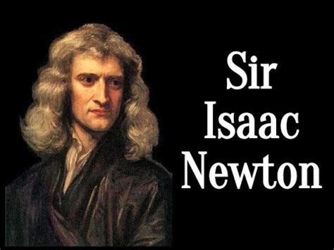 isaac newton videos sir isaac newton online sir isaac newton youtube