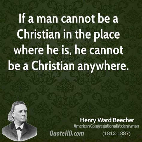Ifa Christant henry ward beecher quotes quotehd