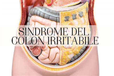colon irritabile alimenti colon irritabile sintomi dieta e rimedi