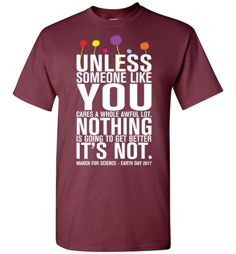 You T Shirt unless someone like you cares a whole awful lot t shirt the wholesale t shirts