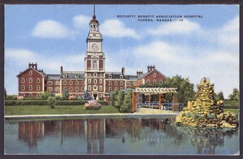 Topeka Kansas Records The Security Benefit Association Hospital Building Topeka Kansas Kansas Memory