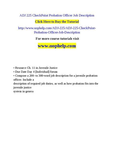 Parole Officer Duties by Adj 225 Checkpoint Probation Officer Description Hashdoc