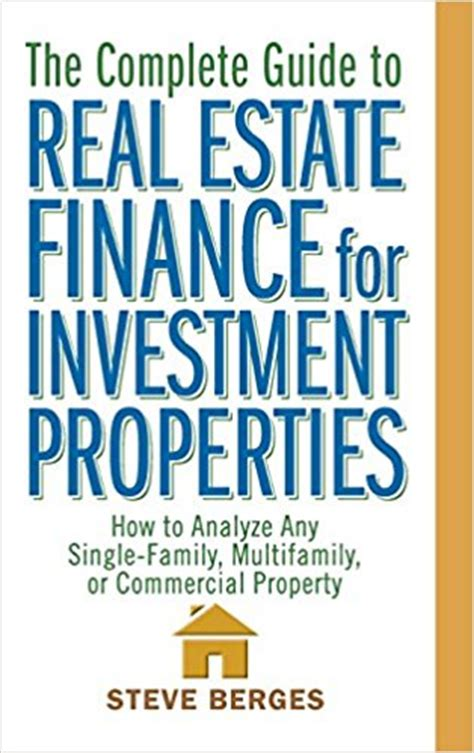 the inside guide to funding real estate investments how to get the money you need for the property you want books 16 best real estate investment books using property to