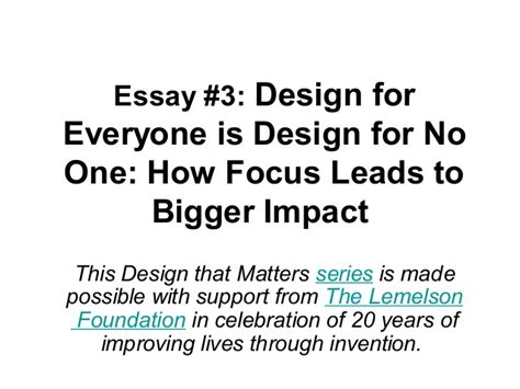 design is for everyone essay 3 design for everyone is design for no one how