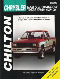 automotive service manuals 1993 dodge ram 50 electronic throttle control 1979 1993 dodge ram 50 d50 arrow chilton s total car care manual