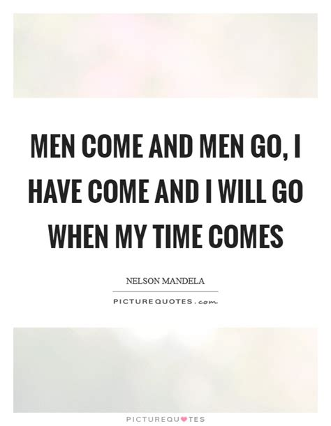 my time will come quotes sayings my time will come