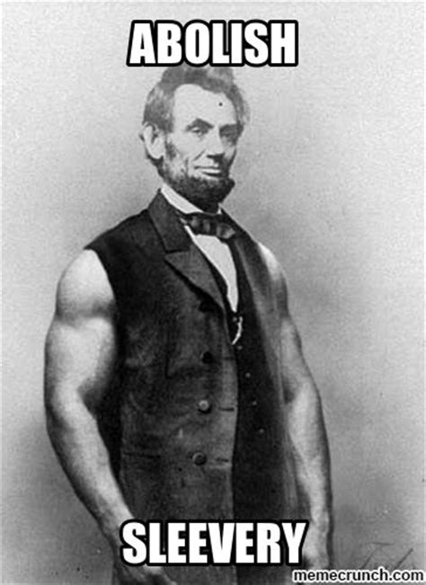 Abraham Lincoln Meme - 78 images about abraham lincoln memes on pinterest