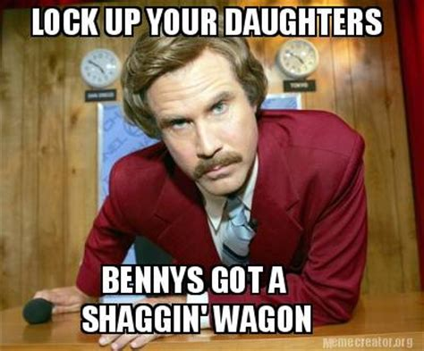 Lock It Up Meme - meme creator lock up your daughters bennys got a shaggin