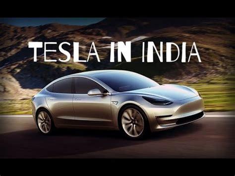 tesla cars in india tesla cars in india future of electric cars in india