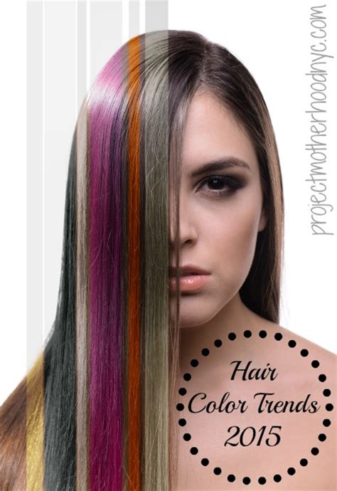 2015 colour hair trends hair color trends anything goes in 2015 project