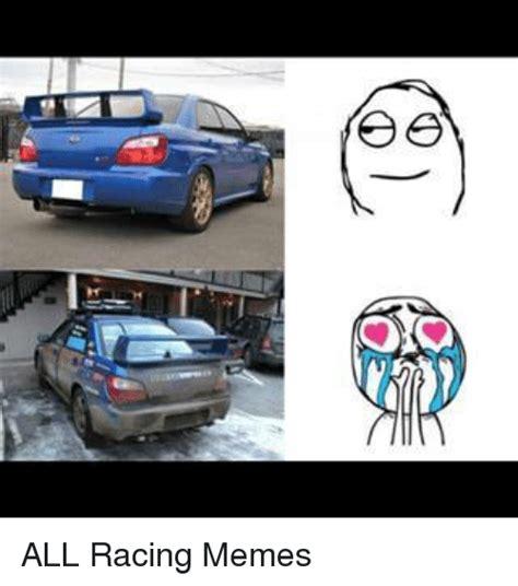 racing memes 25 best memes about racing memes racing memes