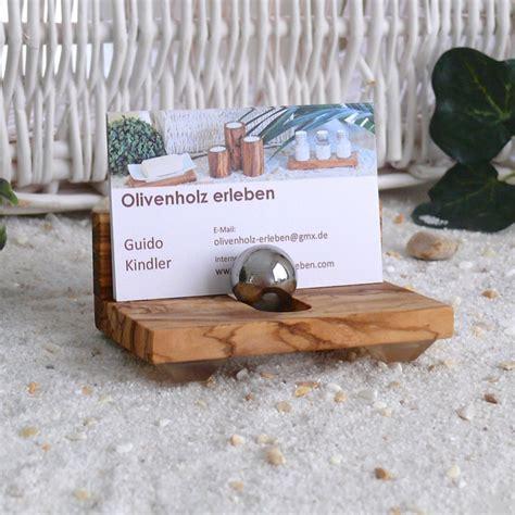 olivenholz erleben olivenholz erleben visitenkartenhalter aus olivenholz