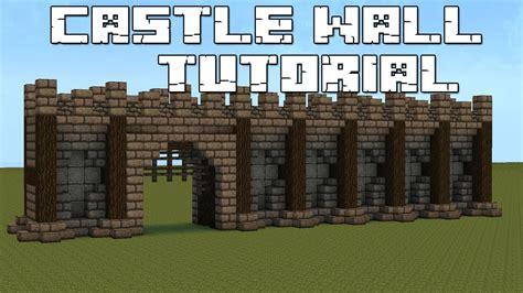 Minecraft Walls Tutorial | minecraft castle wall tutorial youtube