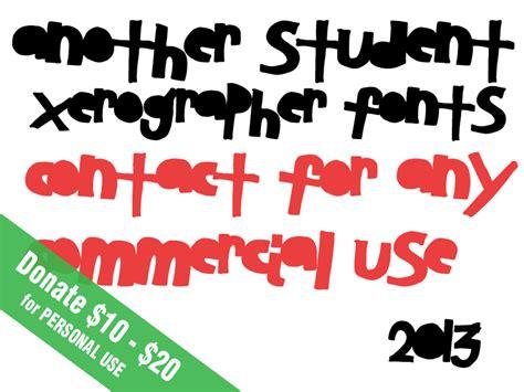 xerographer dafont another student font dafont com