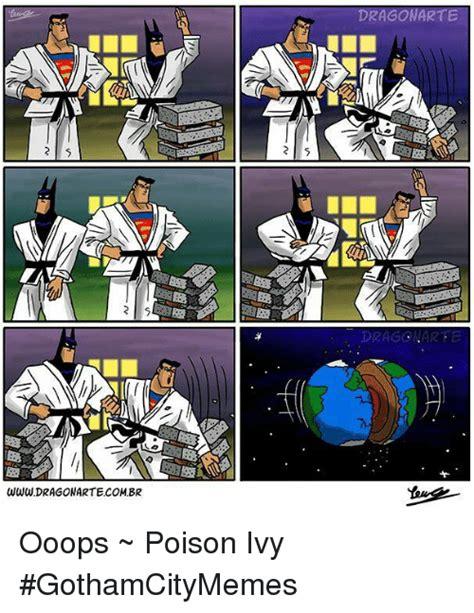Poison Ivy Meme - 25 best memes about dragonarte dragonarte memes