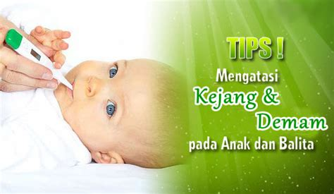 Cara Tepat Atasi Kejang Pada Anak obat kejang dan demam pada anak