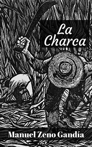 La charca: una novela de Manuel Zeno Gandía (Spanish