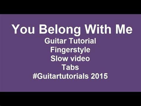 you belong with me guitar tutorial you belong with me guitar tutorial easy guitar songs for