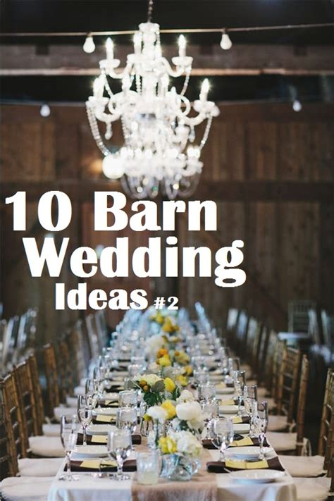 barn decoration ideas 10 barn wedding decor ideas