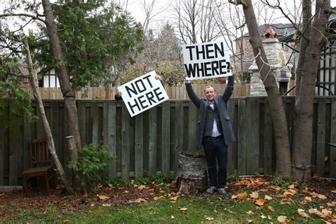 not in my backyard nimby you re a toronto nimby now what toronto star