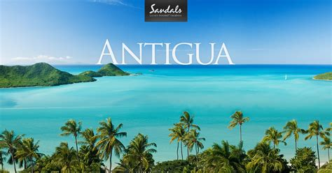Antigua Hotels & Vacation Packages: Pristine Beaches and Sights ? Sandals