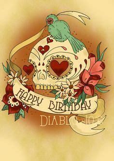 happy birthday tattoo images happy birthday sugar skull in card