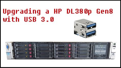 tutorial carding lewat hp howto upgrading a hp proliant dl380p gen8 with to usb 3