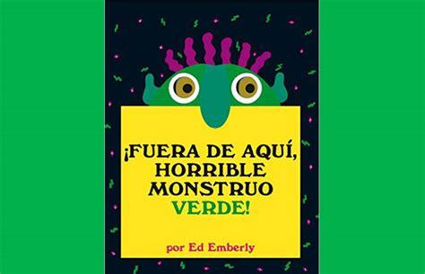 libro fuera de aqui horrible 161 fuera de aqu 237 horrible monstruo verde aprender juntos