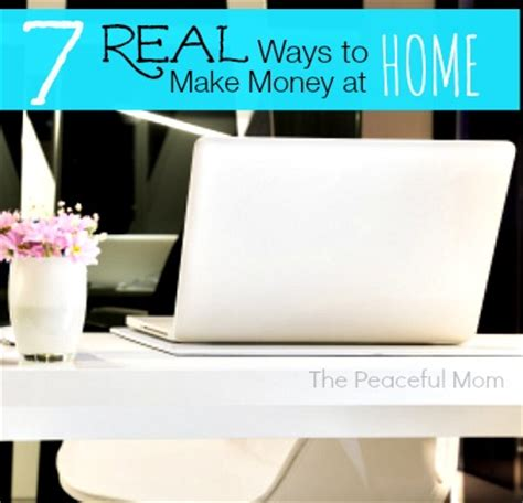 7 real ways to make money from home the peaceful