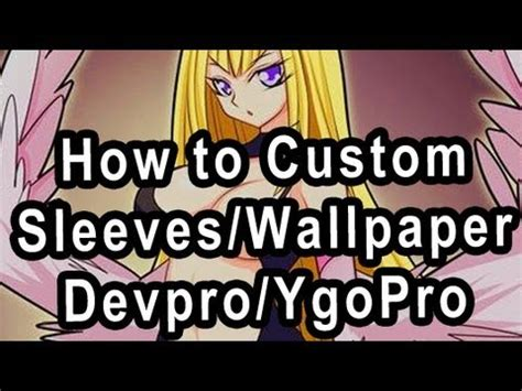 make your own yugioh card sleeves how to make custom card sleeves how to save money and do