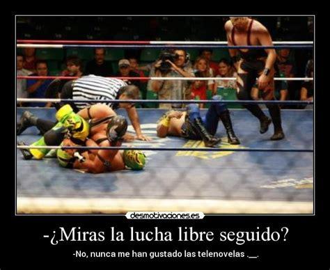 imagenes de luchas libres 191 miras la lucha libre seguido desmotivaciones