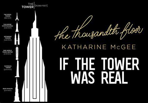 thousandth floor  katharine mcgee spoilers nikki  bookworm