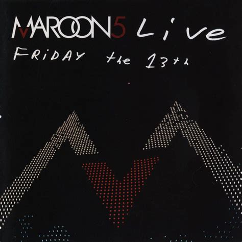 download mp3 coming back for you maroon5 live friday the 13th maroon 5 mp3 buy full tracklist