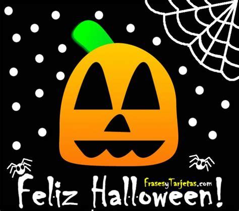 imagenes feliz dia halloween im 225 genes para desear un feliz d 237 a de halloween para un