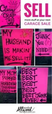 How To Organize For A Garage Sale - how to advertise for a garage sale with clever signs you raise money and signs