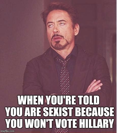 Meme Sexist - face you make robert downey jr meme imgflip