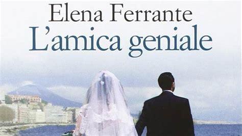 libro lamica geniale pdf l amica geniale di elena ferrante libri pdf gratis