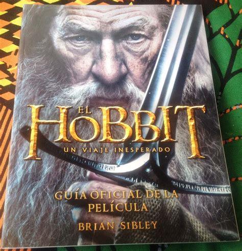 el hobbit un viaje inesperado libro pdf espanol el hobbit un viaje inesperado edici 243 n