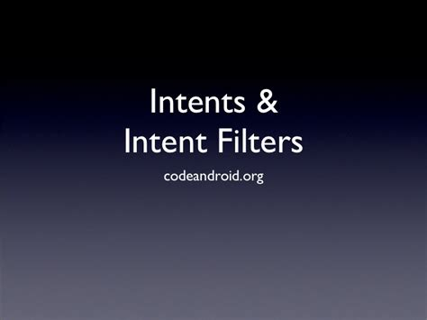 android intent filter android intent intent filter broadcast receivers
