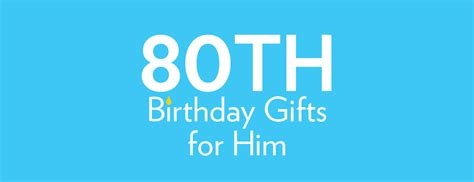 80th birthday gifts and ideas find me a gift