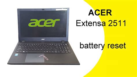 reset laptop remove battery acer extensa 2511 battery reset youtube