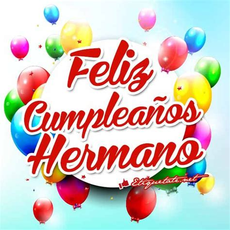 imagenes que digan feliz cumpleaños marisol 37 best images about brother on pinterest quotes about