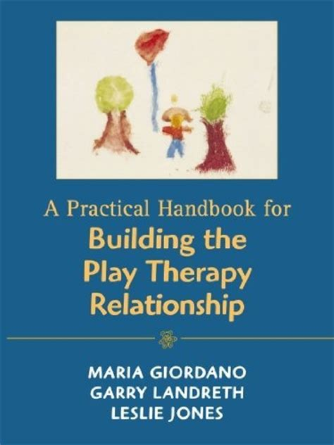 and they play in relationships books 62 best images about clinical play therapy books on